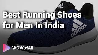 10 Best Running Shoes For Men With Price In India 2019