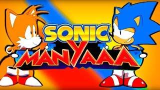 Sonic ManYaaa!