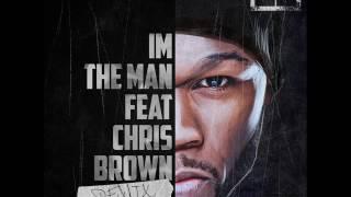 50 Cent - I'm The Man (Remix) feat. Chris Brown