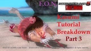 Kasumi Guide Tutorial (PART 3) (DOA5LR)