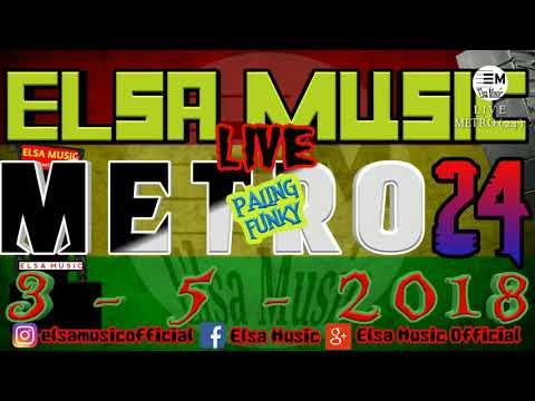 24 METRO PUNYA FUNKY ELSA MUSIC
