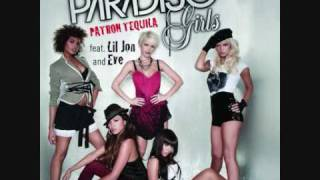 Paradiso Girls - Patron Tequila