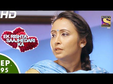 Ek Rishta Saajhedari Ka - एक रिश्ता साझेदारी का - Episode 95 - 20th December, 2016