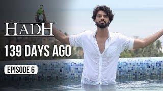 Hadh   Episode 6 of 9 - '139 DAYS AGO'   A Web Original By Vikram Bhatt