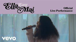 Ella Mai - Easy (Official Live Performance)   Vevo LIFT