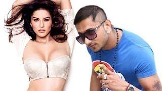 Yo Yo Honey Singh with Sunny Leone