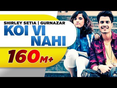 Xxx Mp4 Koi Vi Nahi Full Video Shirley Setia Gurnazar Rajat Nagpal Latest Songs 2018 Speed Records 3gp Sex
