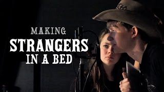 Making Strangers in a Bed