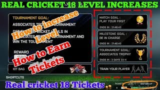 REAL CRICKET 18 LEVEL INCREASES FAST AND HOW TO EARN TICKET