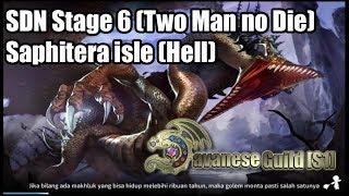 [Dragon Nest M] Saphitera isle (Hell) - Two Man no Die