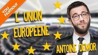 ANTOINE DEMOR - L' Union Européenne