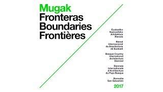 Conferencias MUGAK Bienal (Mañana del 9/11/2017)