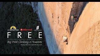 FREE - Big Wall Climbing in Yosemite with Jorg Verhoeven and Katha Saurwein