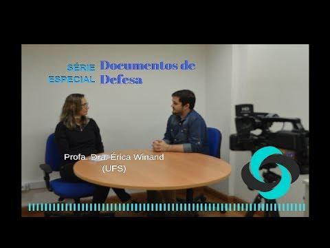 Xxx Mp4 Série Especial Documentos De Defesa Entrevista Profa Érica Winand UFS 3gp Sex
