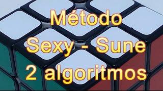 Resolver Cubo Rubik 3x3 con 2 algoritmos | Método Sexy - Sune