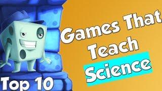 Top 10 Games That Teach Science