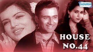 House No.44 - Part 1 Of 11 - Dev Anand - Kalpana Kartik - Hit Romantic Movies