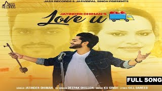 Love+U++%28Full+Song+%29+%7C++Jatinder+Dhiman+%26+Deepak+Dhillon+%7C+New+Punjabi+Songs+2017
