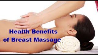Health Benefits of Breast Massage