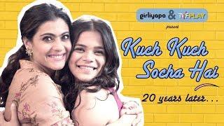 Kuch Kuch Socha Hai feat. Kajol & Srishti Shrivastava   Girliyapa