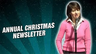Annual Christmas Newsletter (Stand Up Comedy)
