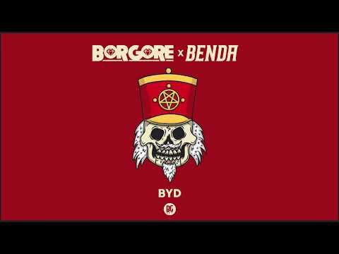 Borgore x Benda - BYD