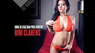 [Indonesian Sexy Model] RINI CLARENS : Lebih Suka di Atas Pria Eksotis