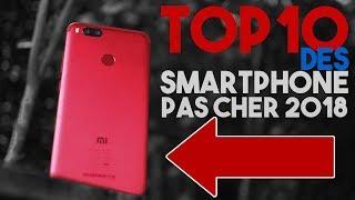 TOP 10 des smartphones pas cher mais excellent 2018