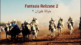 Fantasia ٌRelizane  2  الخيالة غليزان