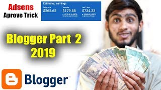 Earn 100$ Daily / How to Make Money With Blogger 2019 | Part 2