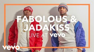 Fabolous & Jadakiss - Friday on Elm Street (Live at Vevo)