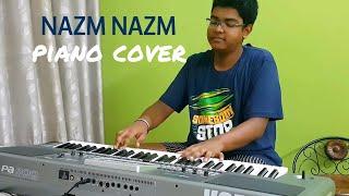 Nazm-Nazm    Bareilly ki Barfi    Piano Cover+TUTORIAL