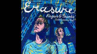 ♪ Erasure - Fingers & Thumbs (Cold Summer's Day) | Singles #26/48