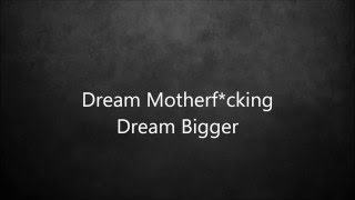 LYRICS Dream Bigger - Axwell Λ Ingrosso feat. Pharrell Williams