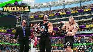 WWE 2K18 Wrestlemania 34 - Roman Reigns vs Brock Lesnar Universal Championship Match!