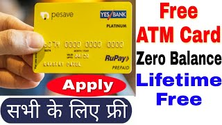 Pesave Debit card kaise banaye | How to Open Pesave Account | Pesave Debit Card