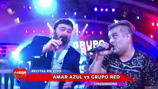 Amar Azul Vs Grupo Red contrapunto en vivo en Pasion de Sabado 7 10 2017 parte 2
