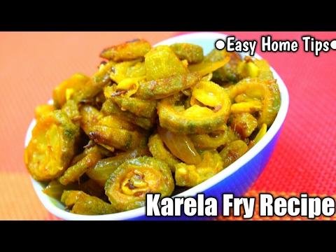 इस तरह बनायेंगे तो कड़वा नहीं लगेगा करेला | Karela Fry Recipe | Karele Ki Sabzi | करेला फ्राई