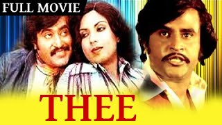 Thee - Rajnikanth, Sripriya, Sowcar Janaki - Super Hit Action Movie - Tamil Full Movie