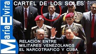El cartel de los soles: La relación entre militares venezolanos, el narcotráfico y Cuba.#mariaelvira