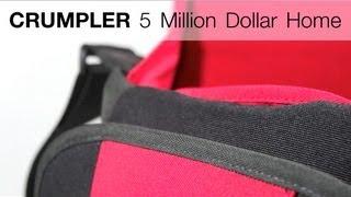 REVIEW: Crumpler 5 Million Dollar Home