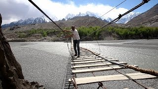 I WAS ABOUT TO FALL DOWN FROM HUSSAINI SUSPENSION BRIDGE - GOJAL - HUNZA VALLEY - GILGIT BALTISTAN