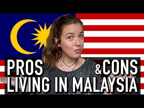 🇲🇾 PROS AND CONS Of Living In MALAYSIA 🇲🇾