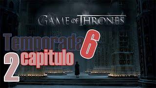 Ver Juego de Tronos temporada 6 Capitulo 2 COMPLETO ONLINE en Español GRATIS! STREAMCLOUD