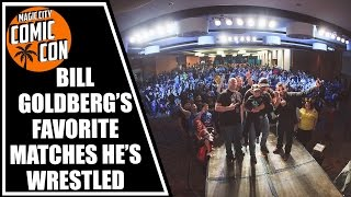 Bill Goldbergs Favorite Matches Hes Wrestled