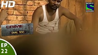 Crime Patrol Dial 100 - क्राइम पेट्रोल - Dushmani - Episode 22 - 21st November, 2015
