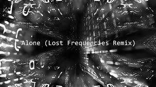 Alan Walker - Alone (Lost Frequencies Remix)
