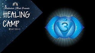 448 Hz - Third Eye Chakra Healing Frequency played on Tibetan Singing Bowls | Healing Camp Day 30+1