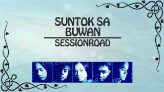 Session Road - Suntok Sa Buwan (Lyrics Video)