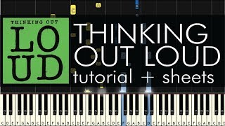 Ed Sheeran - Thinking Out Loud - Piano Tutorial - How to Play + Sheets